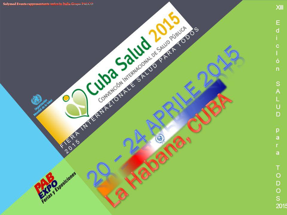 FIERA INTERNAZIONALE SALUD PARA TODOS 2015 XIIIEdicIón SALUDparaTODOS 2015