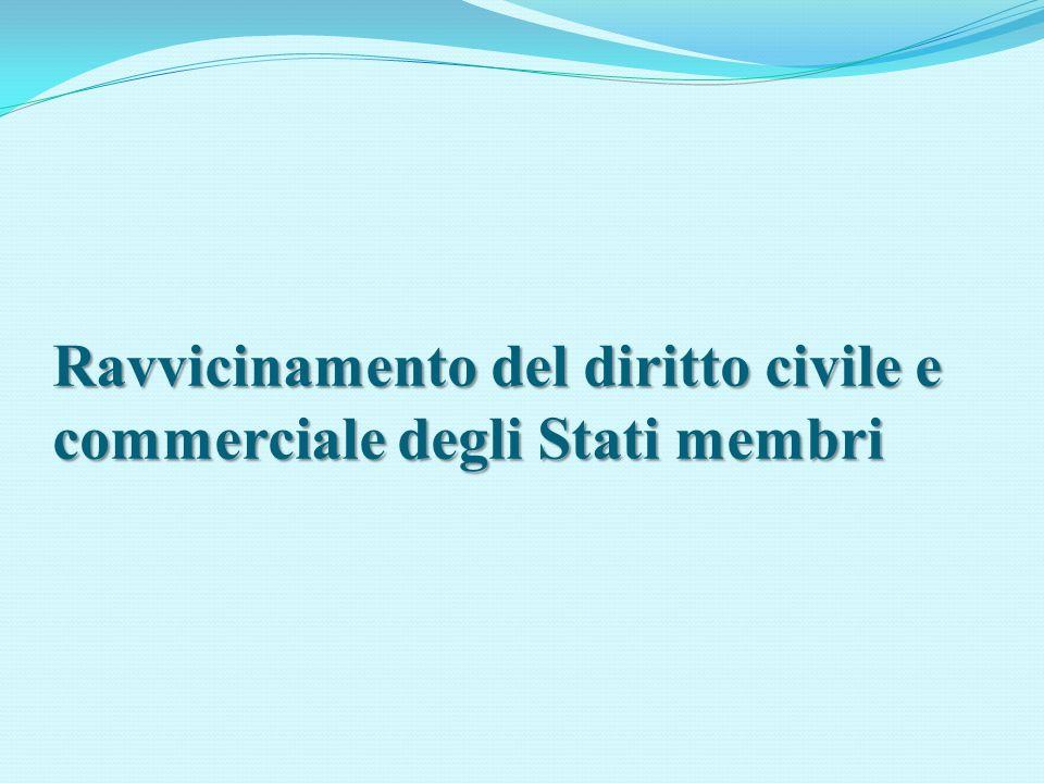 Ravvicinamento del diritto civile e commerciale degli Stati membri