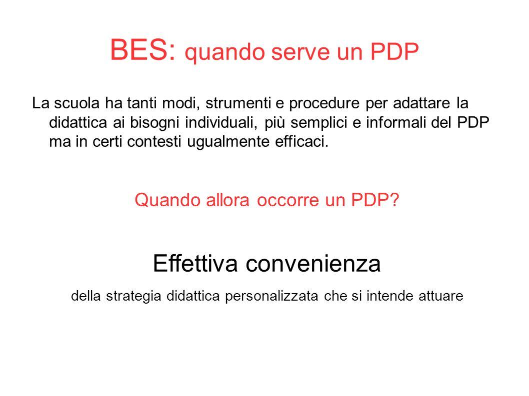 BES: quando serve un PDP La scuola ha tanti modi, strumenti e procedure per adattare la didattica ai bisogni individuali, più semplici e informali del