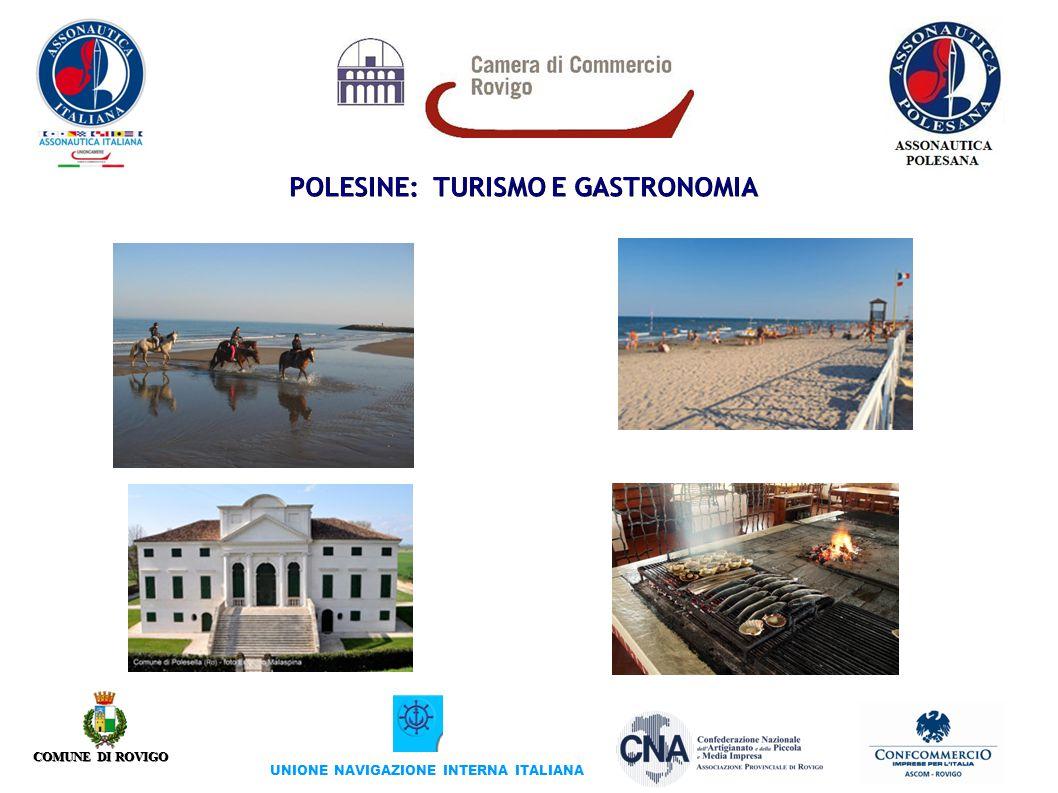 COMUNE DI ROVIGO UNIONE NAVIGAZIONE INTERNA ITALIANA POLESINE: TURISMO E GASTRONOMIA