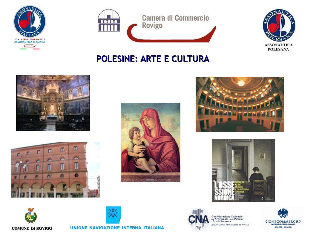 COMUNE DI ROVIGO UNIONE NAVIGAZIONE INTERNA ITALIANA POLESINE: ARTE E CULTURA