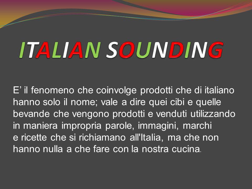 E' il fenomeno che coinvolge prodotti che di italiano hanno solo il nome; vale a dire quei cibi e quelle bevande che vengono prodotti e venduti utiliz