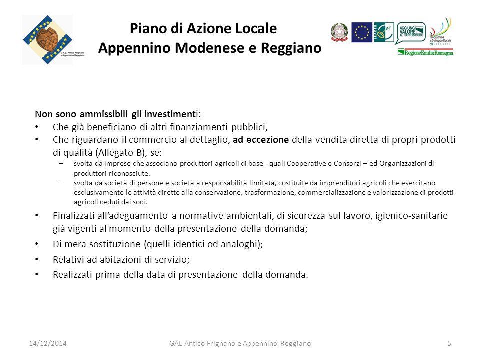 Piano di Azione Locale Appennino Modenese e Reggiano I prodotti di qualità sono quelli riportati nell'Allegato B (d ebbono rappresentare la prevalenza dei prodotti commercializzati): – 1.