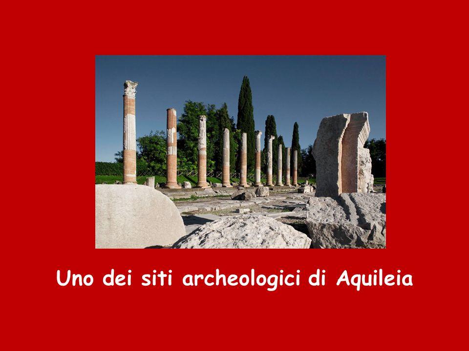 Uno dei siti archeologici di Aquileia