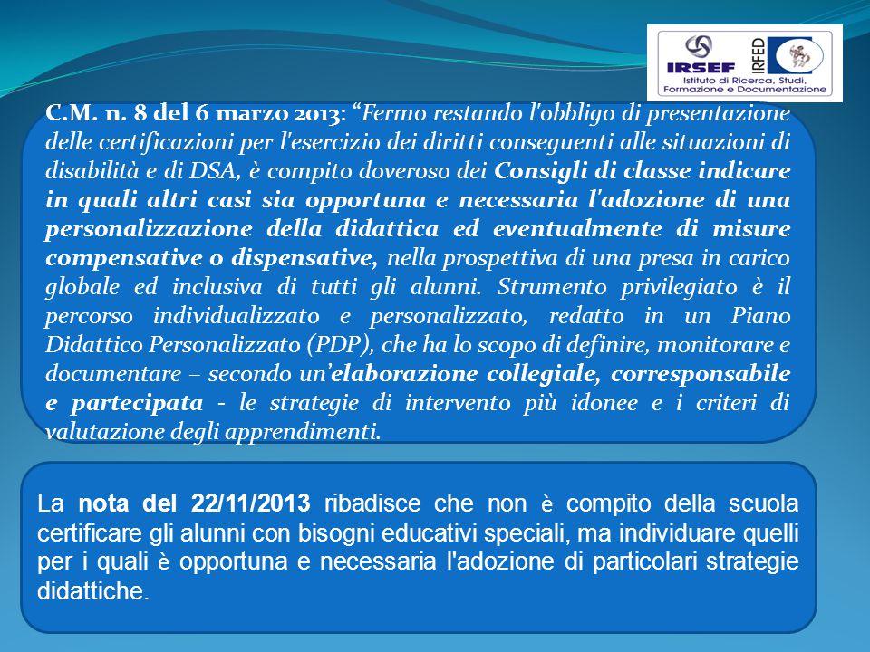 """C.M. n. 8 del 6 marzo 2013: """"Fermo restando l'obbligo di presentazione delle certificazioni per l'esercizio dei diritti conseguenti alle situazioni di"""