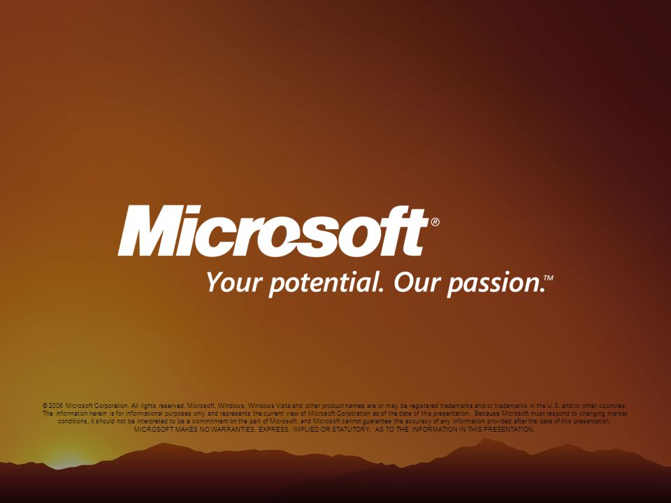 © 2006 Microsoft Corporation. All rights reserved.