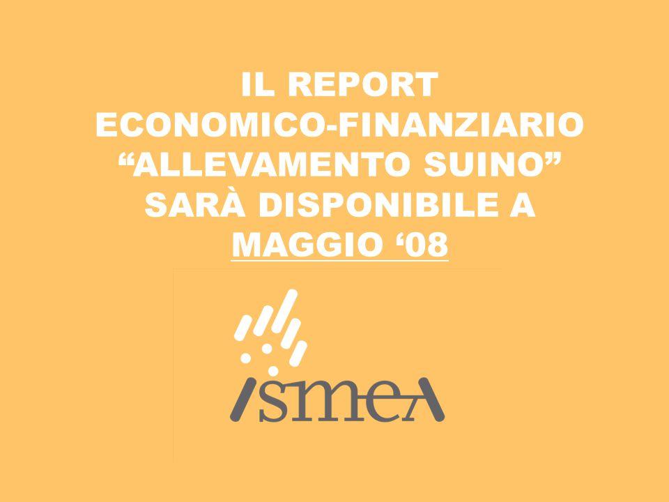 """IL REPORT ECONOMICO-FINANZIARIO """"ALLEVAMENTO SUINO"""" SARÀ DISPONIBILE A MAGGIO '08"""