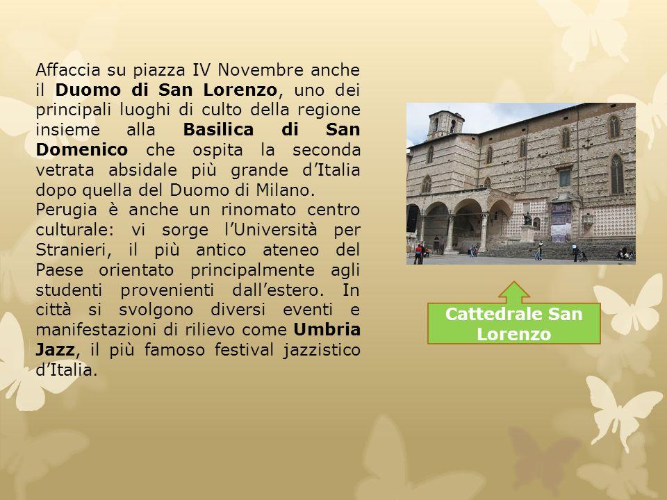 Cattedrale San Lorenzo Affaccia su piazza IV Novembre anche il Duomo di San Lorenzo, uno dei principali luoghi di culto della regione insieme alla Bas