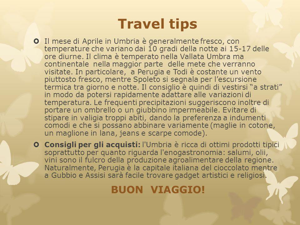 Travel tips  Il mese di Aprile in Umbria è generalmente fresco, con temperature che variano dai 10 gradi della notte ai 15-17 delle ore diurne. Il cl
