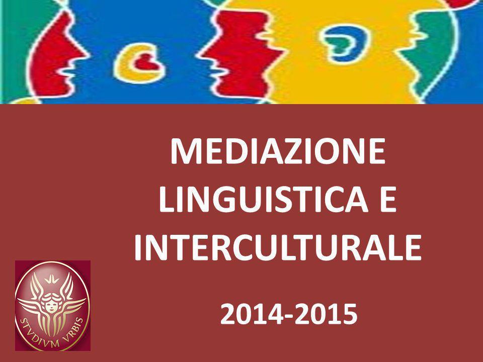 MEDIAZIONE LINGUISTICA E INTERCULTURALE 2014-2015