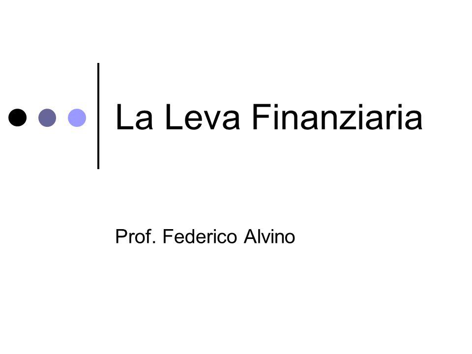 La Leva Finanziaria Prof. Federico Alvino