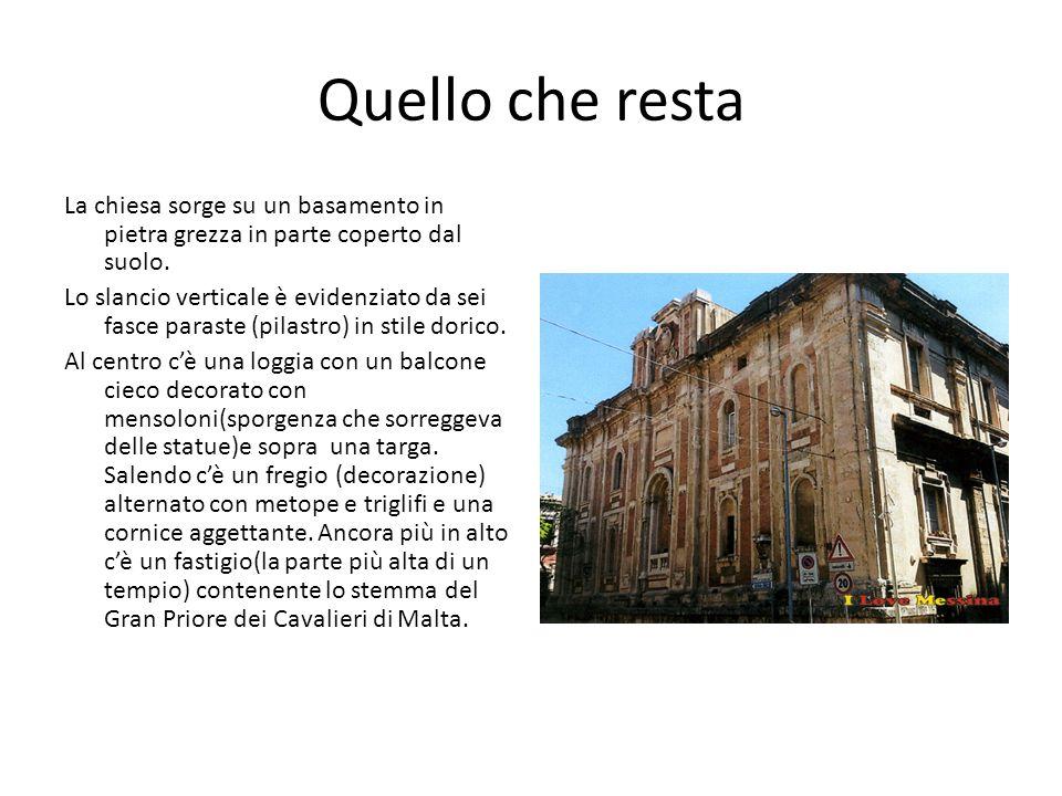 Quello che resta La chiesa sorge su un basamento in pietra grezza in parte coperto dal suolo. Lo slancio verticale è evidenziato da sei fasce paraste