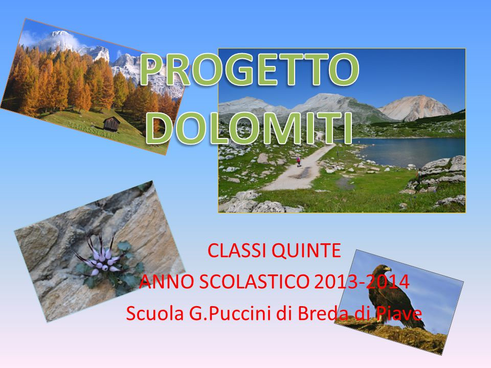 Dolomiti patrimonio dell'UNESCO - Il progetto che ci ha visti impegnati nell'attività di coppia è stato realizzato per conoscere più a fondo il gruppo montuoso appartenente alla catena delle Alpi e che è conosciuto in tutto il mondo: le Dolomiti.