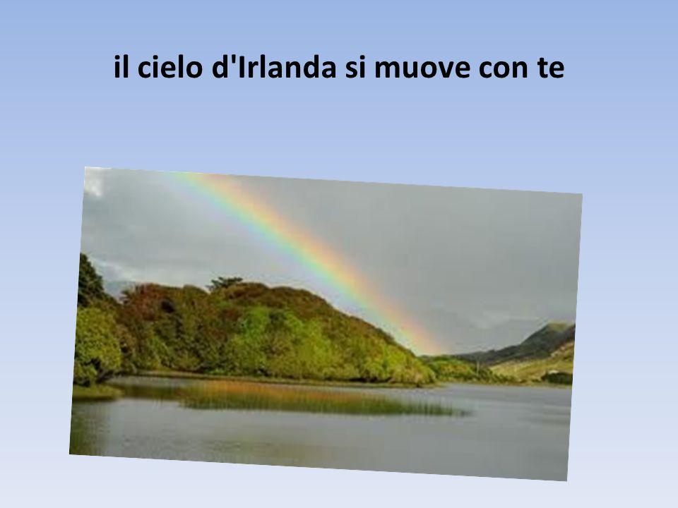 Il cielo d'Irlanda è dentro di te
