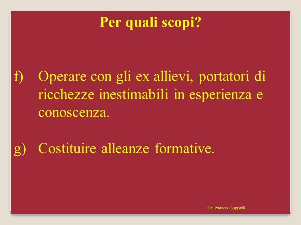 Dr. Marco Coppelli22 Per quali scopi.