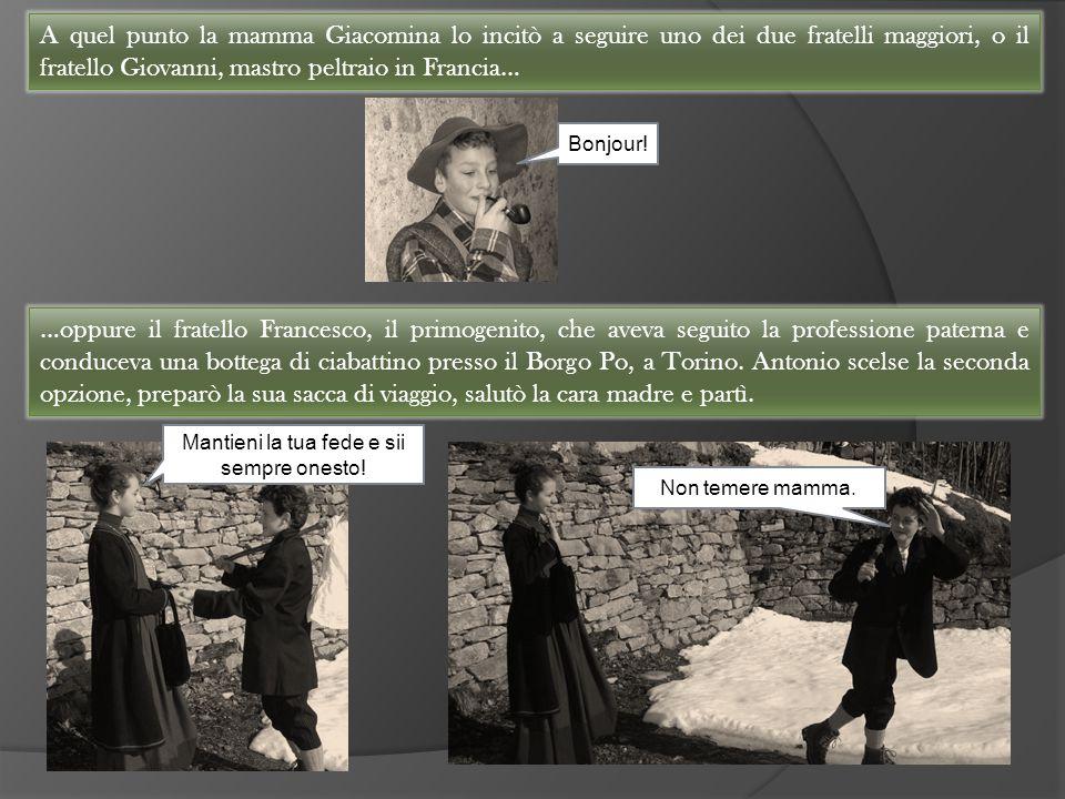…oppure il fratello Francesco, il primogenito, che aveva seguito la professione paterna e conduceva una bottega di ciabattino presso il Borgo Po, a To
