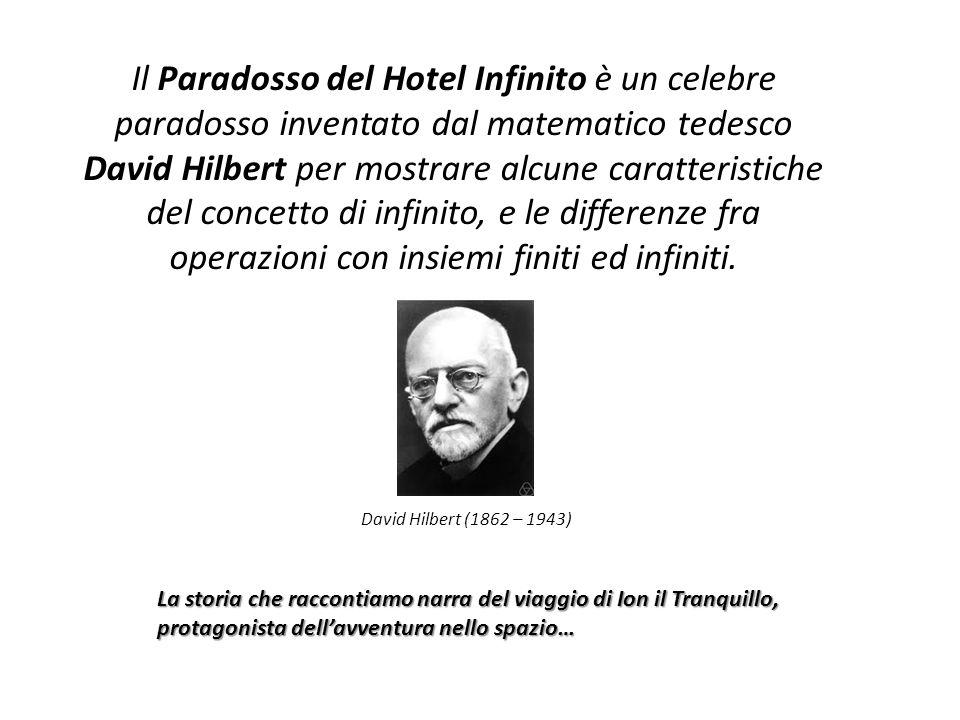 Il Paradosso del Hotel Infinito è un celebre paradosso inventato dal matematico tedesco David Hilbert per mostrare alcune caratteristiche del concetto
