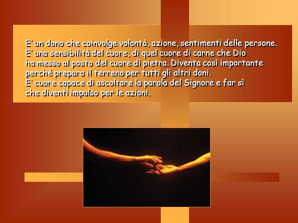 Pietà: Pietà: Ci fa sperimentare la tenerezza del Padre e ci fa sentire figli prediletti.