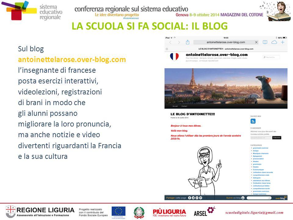 LA SCUOLA SI FA SOCIAL: IL BLOG Sul blog antoinettelarose.over-blog.com l'insegnante di francese posta esercizi interattivi, videolezioni, registrazio