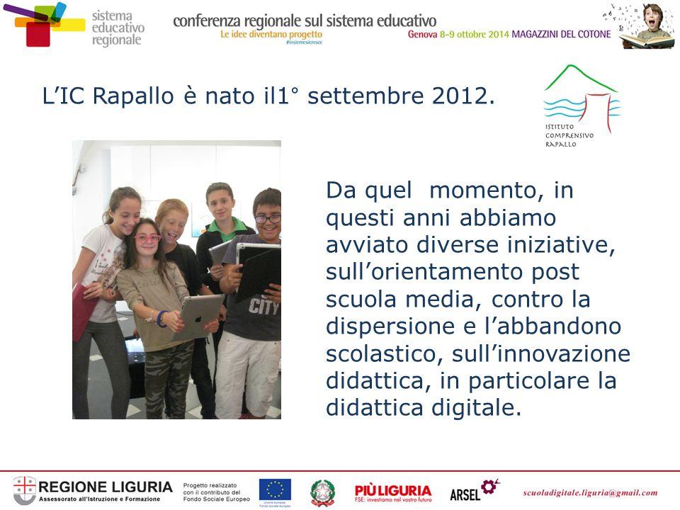 L'IC Rapallo è nato il1° settembre 2012. Da quel momento, in questi anni abbiamo avviato diverse iniziative, sull'orientamento post scuola media, cont