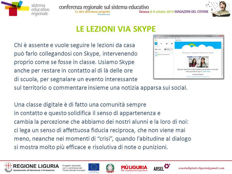 Chi è assente e vuole seguire le lezioni da casa può farlo collegandosi con Skype, intervenendo proprio come se fosse in classe. Usiamo Skype anche pe