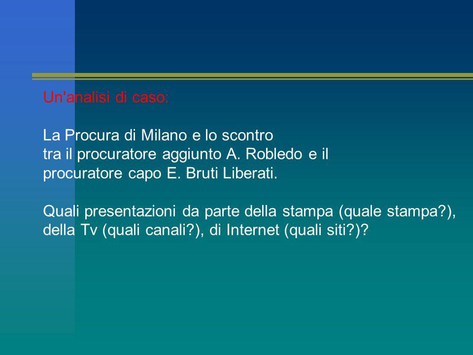 Un analisi di caso: La Procura di Milano e lo scontro tra il procuratore aggiunto A.