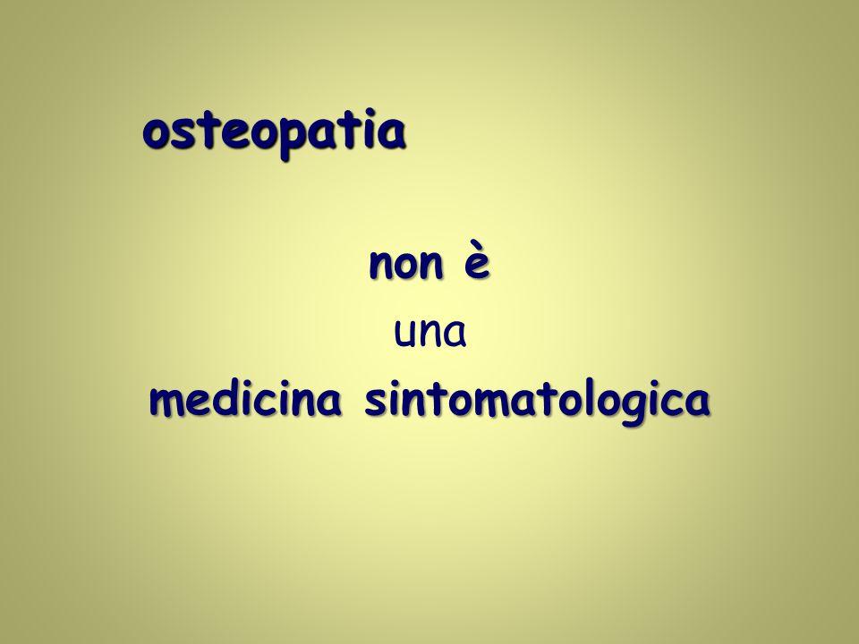 osteopatia non è una medicina sintomatologica