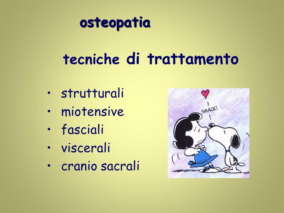 osteopatia osteopatia tecniche di trattamento strutturali miotensive fasciali viscerali cranio sacrali