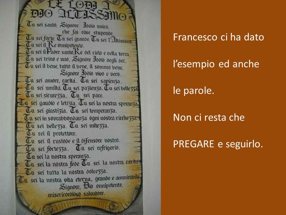 Francesco ci ha dato l'esempio ed anche le parole. Non ci resta che PREGARE e seguirlo.