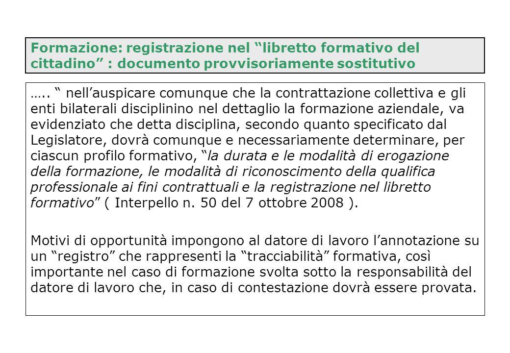 """Formazione: registrazione nel """"libretto formativo del cittadino"""" : documento provvisoriamente sostitutivo ….. """" nell'auspicare comunque che la contrat"""