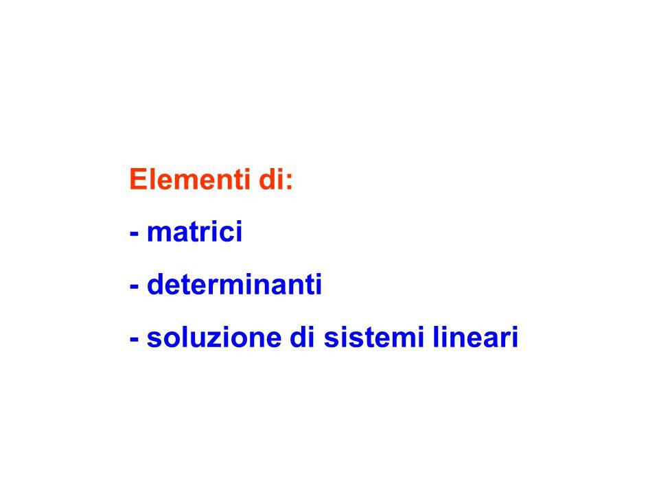Matrice: tabella di n.m numeri 4 Gli n.