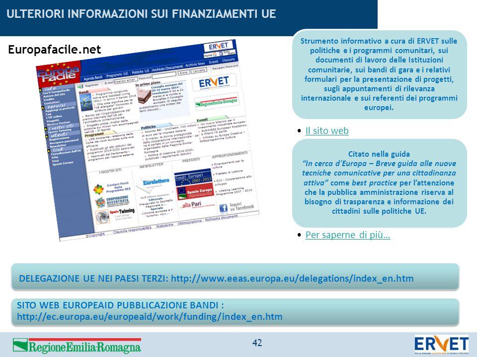 Europafacile.net Strumento informativo a cura di ERVET sulle politiche e i programmi comunitari, sui documenti di lavoro delle Istituzioni comunitarie
