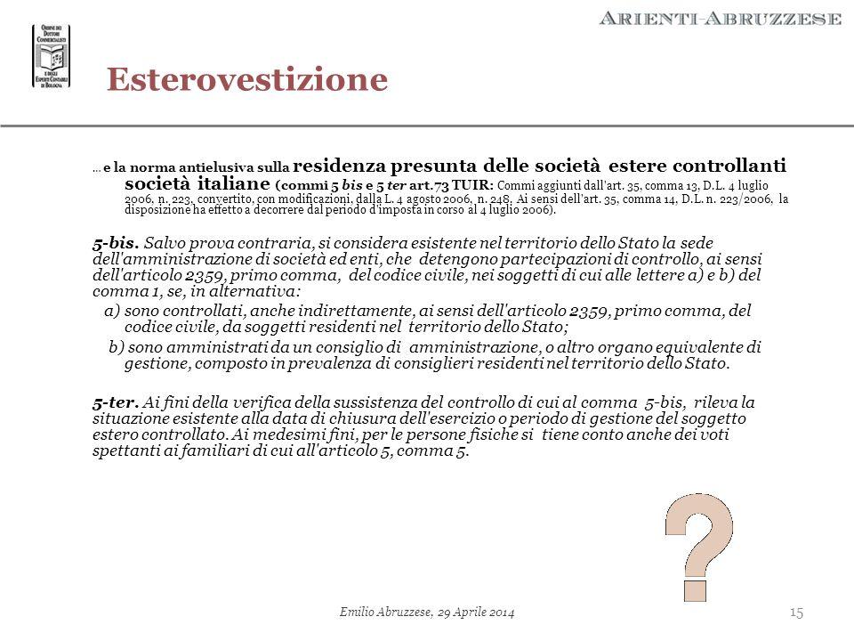 Esterovestizione … e la norma antielusiva sulla residenza presunta delle società estere controllanti società italiane (commi 5 bis e 5 ter art.73 TUIR