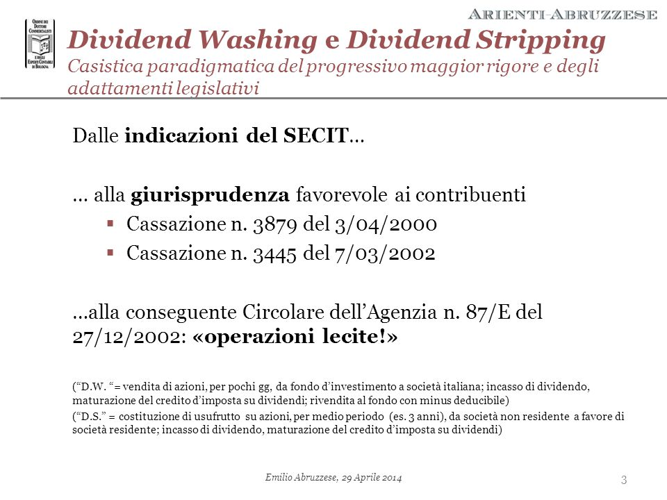 Dividend Washing e Dividend Stripping/2 Dietrofront … di Cassazione:  dividend washing  N.