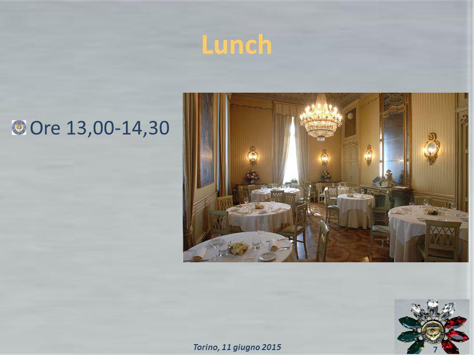 Lunch Ore 13,00-14,30 7 Torino, 11 giugno 2015