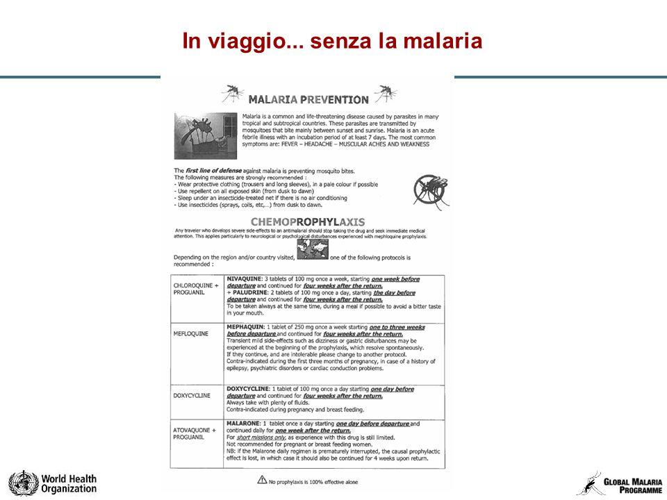 22 In viaggio... senza la malaria