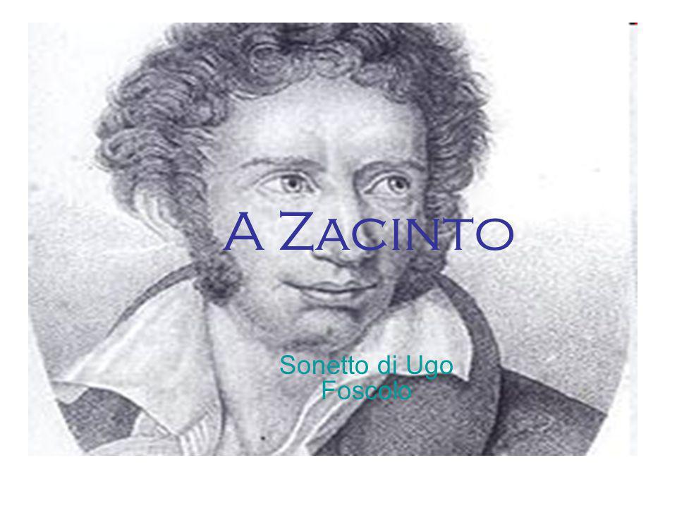 A Zacinto Sonetto di Ugo Foscolo