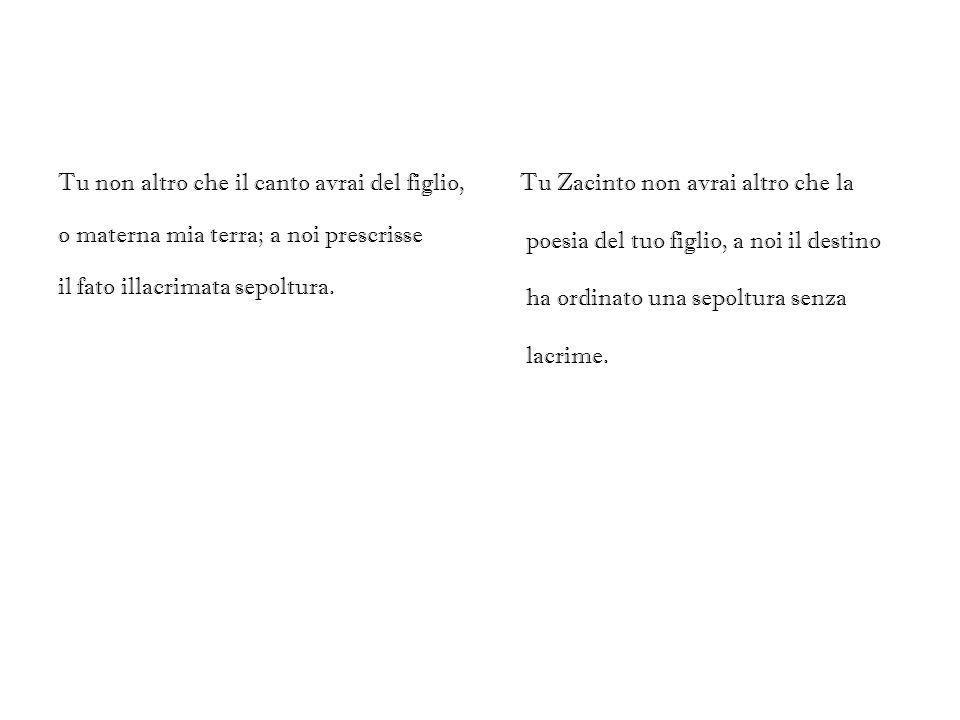 Analisi In questo sonetto A Zacinto pubblicato da Ugo Foscolo, nel 1803, il poeta ripensa con molta nostalgia a Zante, la terra che lo ha visto nascere e maturare la sua fanciullezza.