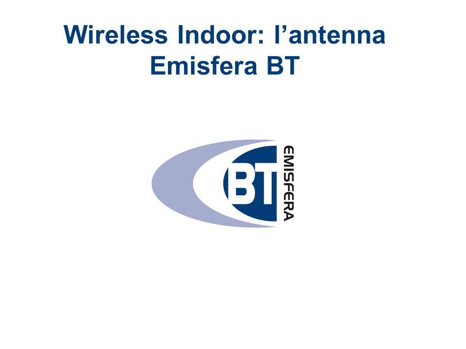 Wireless Indoor: l'antenna Emisfera BT