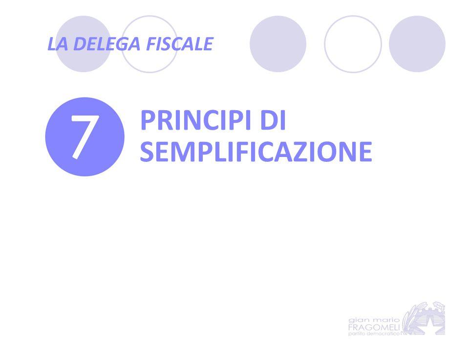 LA DELEGA FISCALE PRINCIPI DI SEMPLIFICAZIONE