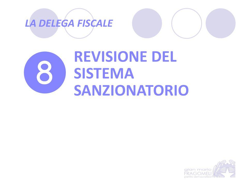 LA DELEGA FISCALE REVISIONE DEL SISTEMA SANZIONATORIO