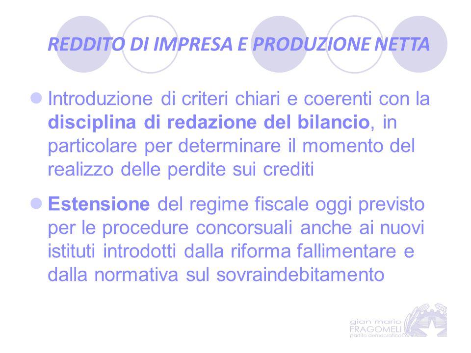 Introduzione di criteri chiari e coerenti con la disciplina di redazione del bilancio, in particolare per determinare il momento del realizzo delle pe
