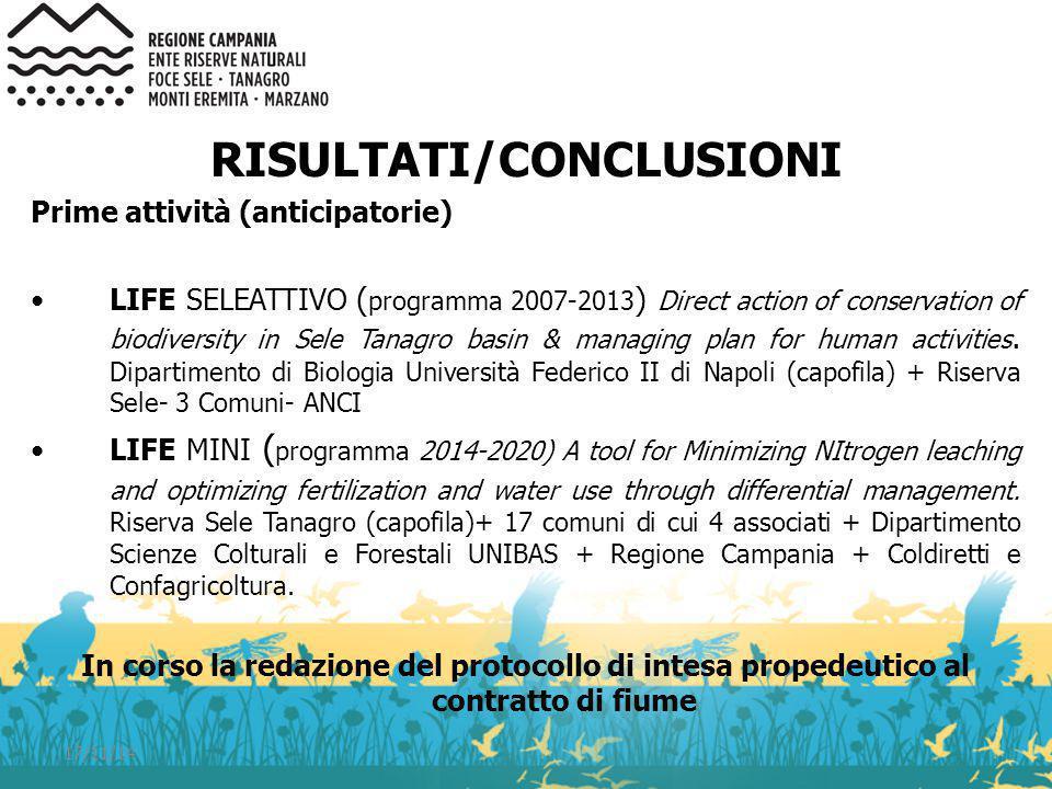 17/11/14 RISULTATI/CONCLUSIONI Prime attività (anticipatorie) LIFE SELEATTIVO ( programma 2007-2013 ) Direct action of conservation of biodiversity in