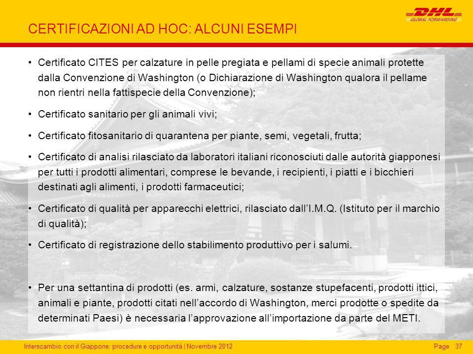 Interscambio con il Giappone: procedure e opportunità | Novembre 2012Page CERTIFICAZIONI AD HOC: ALCUNI ESEMPI Certificato CITES per calzature in pell