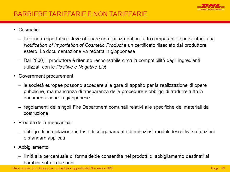 Interscambio con il Giappone: procedure e opportunità | Novembre 2012Page BARRIERE TARIFFARIE E NON TARIFFARIE CosmeticiCosmetici: –l'azienda esportat
