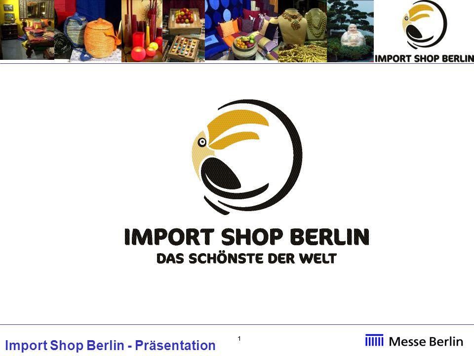 22 Import Shop Berlin - Präsentation Import Shop Berlin Natural Living Prodotti esposti