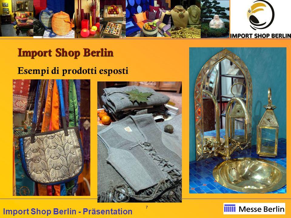 88 Import Shop Berlin - Präsentation Import Shop Berlin Esempi di prodotti esposti