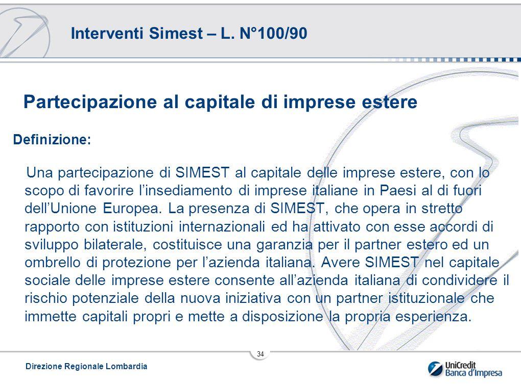 Direzione Regionale Lombardia 34 Interventi Simest – L.