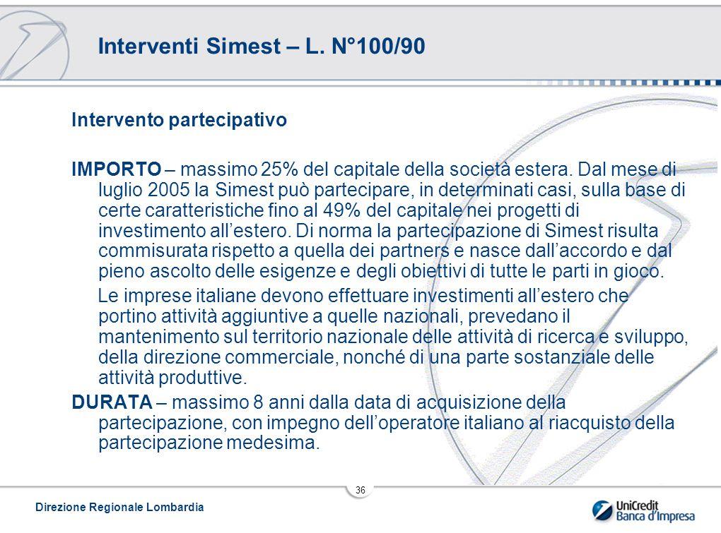 Direzione Regionale Lombardia 36 Interventi Simest – L.