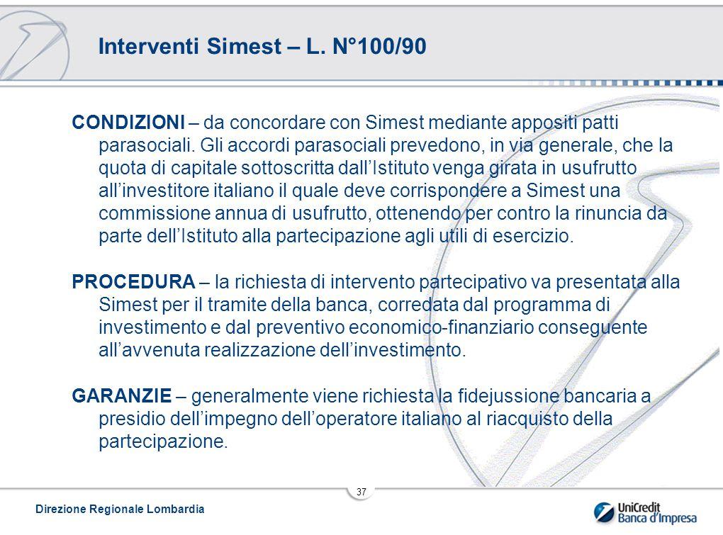 Direzione Regionale Lombardia 37 Interventi Simest – L.
